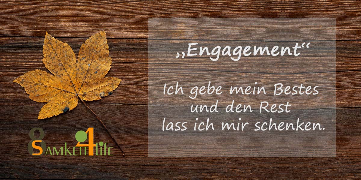 Engagement - Blog Achtsamkeit4life