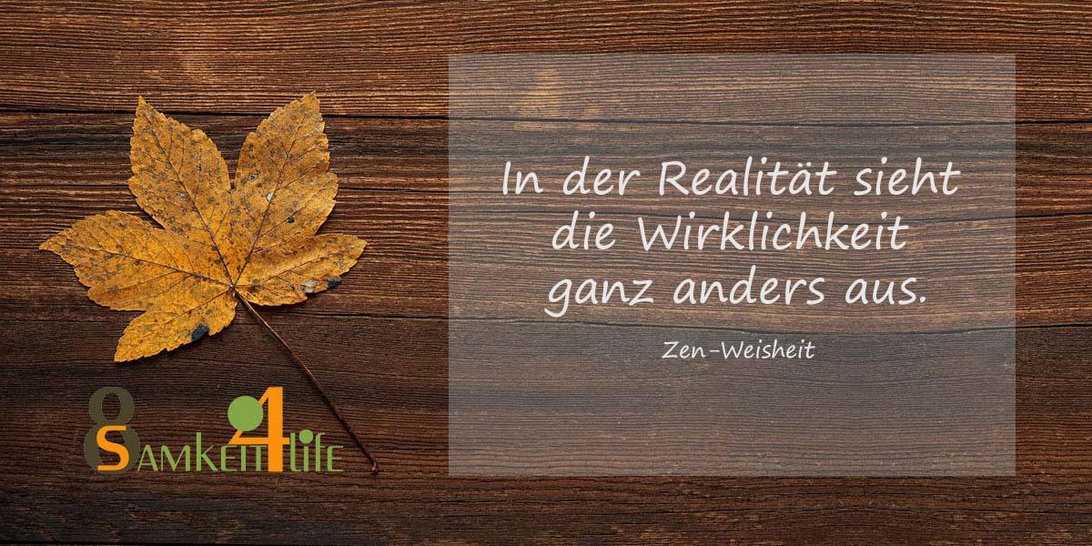 Realität - Blog Achtsamkeit4life