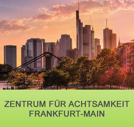 Achtsamkeit Frankfurt